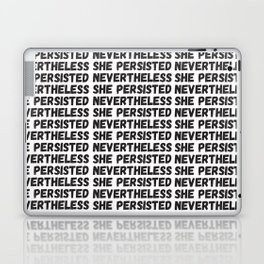 Nevertheless She Persisted Laptop & iPad Skin