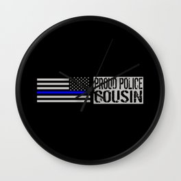 Police: Proud Cousin (Thin Blue Line) Wall Clock