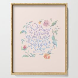 My Grace is Sufficient - 2 Corinthians 12:9 / rose pink Serving Tray