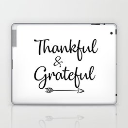 Thankful & Grateful Laptop & iPad Skin