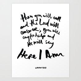 Isaiah 58:9 Art Print