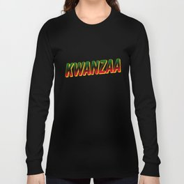 Kwanzaa Black Heritage Holiday African American Long Sleeve T-shirt
