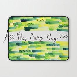 Motivational Quote: Slay Every Day, Slay, Kill it, Inspiration, Crush it. Laptop Sleeve