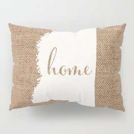 Mississippi is Home - White on Burlap Pillow Sham