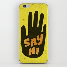 Say Hi. iPhone & iPod Skin
