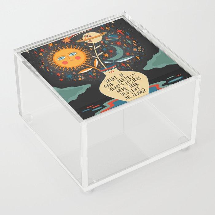 Deepest heart's desires Acrylic Box