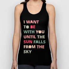 Until the Sun Falls from the Sky Unisex Tank Top