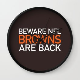 Browns Are Back Wall Clock