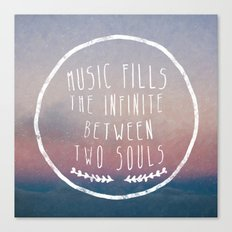 I. Music fills the infinite Canvas Print