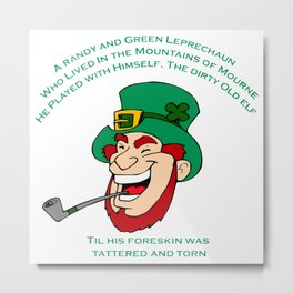 A Randy And Green Leprechaun St Patrick's Day Limerick Metal Print