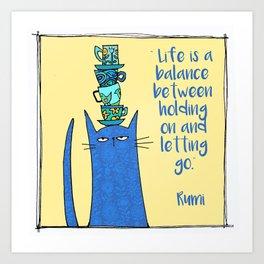 life is a balance ... Art Print