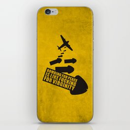 Bombing for peace... iPhone Skin