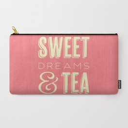 Sweet Dreams & Tea Carry-All Pouch
