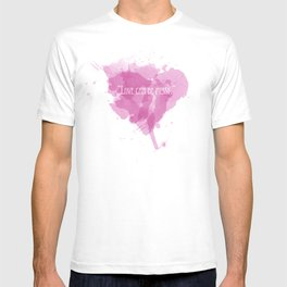 Love can be messy T-shirt