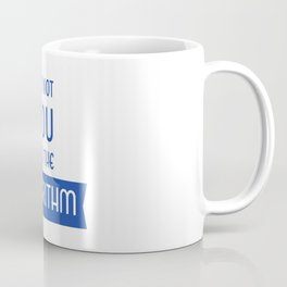 Social Media Algorithm Blues Coffee Mug