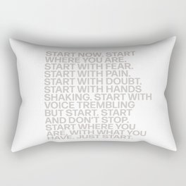 Start Now Quote Saying Motto Rectangular Pillow