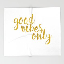 Good Vibes Only in Gold Throw Blanket