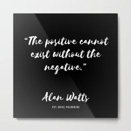 27 |  Alan Watts Quote 190516 Metal Print