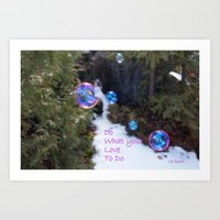 Do what you love to do Art Print