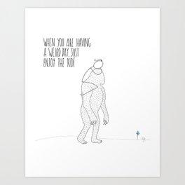 Weird Day Art Print