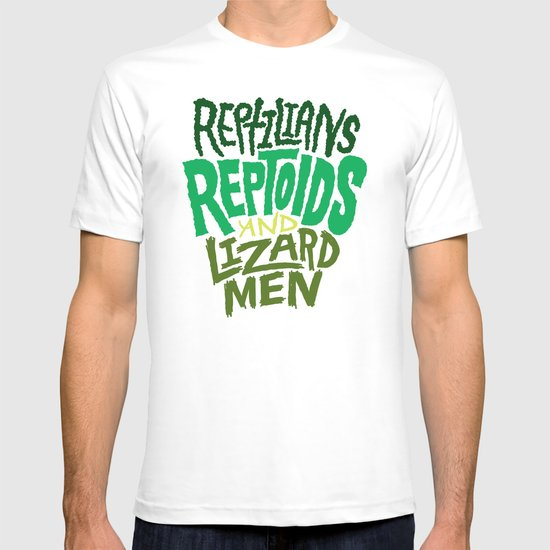 Reptilians, Reptoids, Lizard Men T-shirt