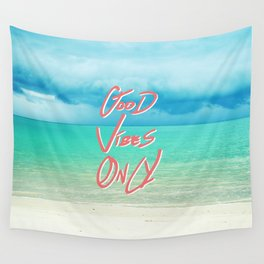 """Good Vibes Only""  Quote - Turquoise Tropical Sandy Beach Wall Tapestry"