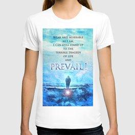 Jordan Peterson Quote - Prevail! T-shirt