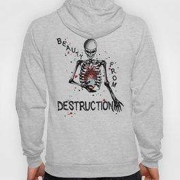 Beauty From Destruction Hoody