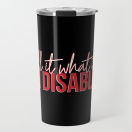 Call It What It Is Travel Mug