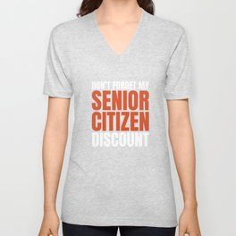 Senior Citizen T-Shirt Gift Don t forget Unisex V-Neck