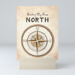 Finding My True North Mini Art Print