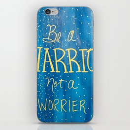 Be a Warrior - Blue w/gold letters iPhone Skin