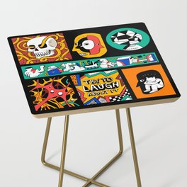 Try to laugh about it Side Table