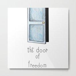 The door of freedom Metal Print