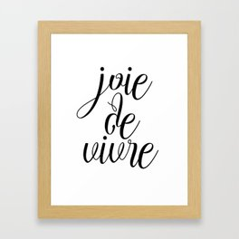 Joie De Vivre, French Quote, Black White Print, Typography Wall Art Framed Art Print