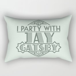 I Party with Jay Gatsby Rectangular Pillow