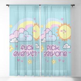 Fuck Everyone - with cuteness Sheer Curtain