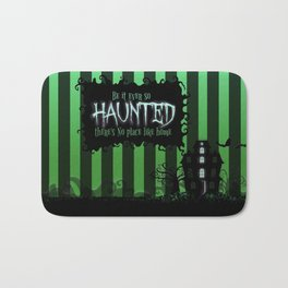 Be it ever so Haunted, there's no place like Home - Green Bath Mat