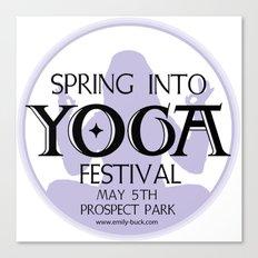 Spring Into Yoga! Canvas Print
