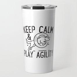 Keep calm & play agility Travel Mug