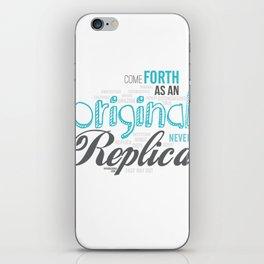 Be An Original iPhone Skin