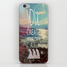 You Create Your Own Calm iPhone & iPod Skin