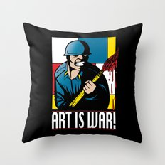 Art is War! Throw Pillow