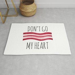 Don't Go Bacon My Heart Rug