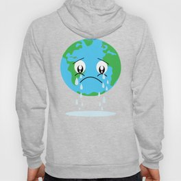Sad Earth design Gift for Green Planet Environmental Activists  Hoody