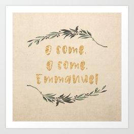 O Come, O Come, Emmanuel Art Print