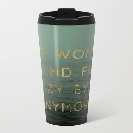 Hazy Eyes Metal Travel Mug