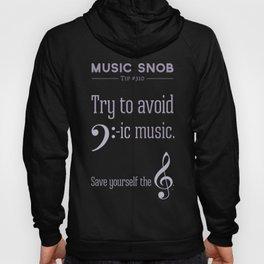 Bass-ic Music — Music Snob Tip #310 Hoody