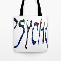 psycho Tote Bags featuring PSYCHO by Wis Marvin