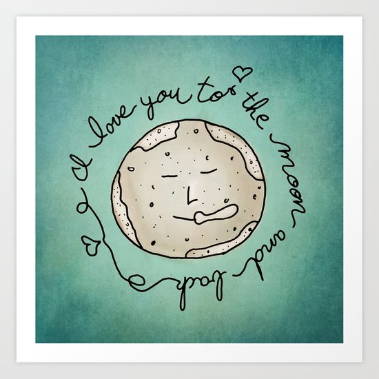 I Love You To The Moon And Back (blue) Art Print